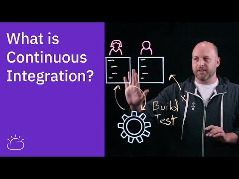 What is Continuous Integration?