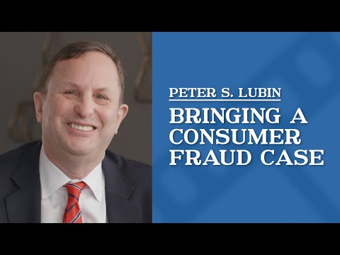 video thumbnail Bringing a Consumer Fraud Case | Peter Lubin