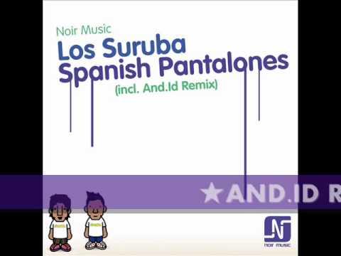 Los Suruba - Spanish Pantalones (INCL. And.id Remix)