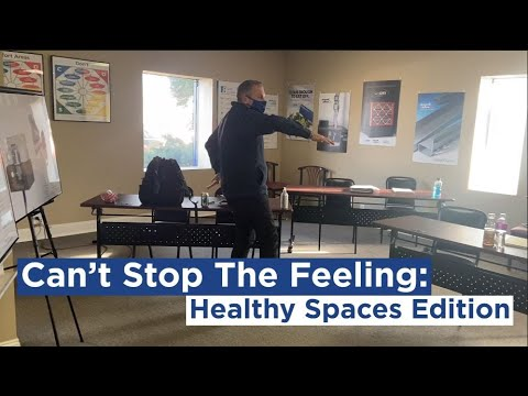 Can't Stop the Feeling- Healthy Spaces Edition