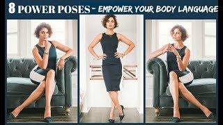 8 POWER POSES- BODY LANGUAGE AND CONFIDENCE 2019