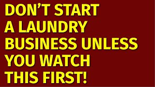 How to Start a Laundry Business | Including Free Laundry Business Plan Template
