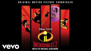 "Here Comes Elastigirl – Elastigirl's Theme (From ""Incredibles 2″/Audio Only)"