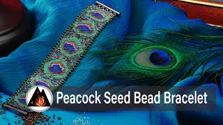 How To Make A Peacock Seed Bead Bracelet With Flat Peyote Stitch