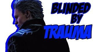 In The Mind of: Vergil