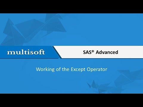 Except Operator Working SAS Advanced Training