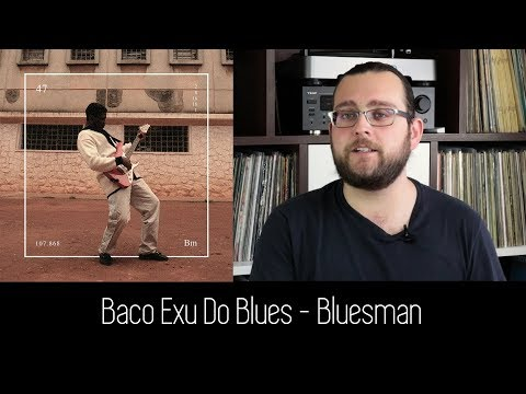 Baco Exu Do Blues – Bluesman   ALBUM REVIEW