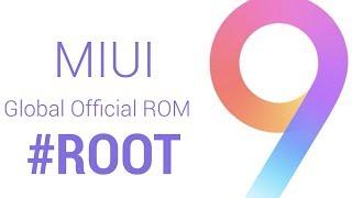 Bagaimana ROOT MIUI 9 Global [Resmi] Romi Setiap Xiaomi