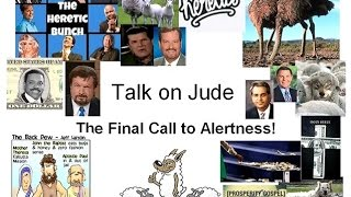 False Teachers and Prophets - The strategy of the Enemy - Talk on Jude!