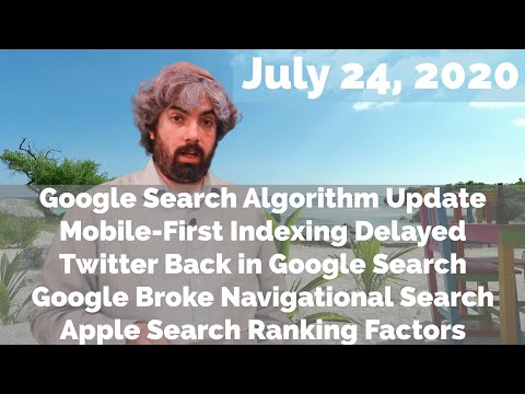Atualização do algoritmo do Google, prazo de indexação do primeiro dispositivo móvel, o Twitter está de volta, o Google quebra novamente e os fatores de classificação da Apple 1