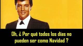ELVIS PRESLEY - If every day was like christmas ( con subtitulos en español )  BEST SOUND