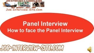 How to face the Panel Interview: Tips for Preparation