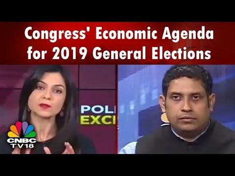 Political Exchange: Congress' Economic Agenda for 2019 General Elections   CNBC TV18