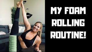 MY FOAM ROLLING ROUTINE! by Kara Lodewyks