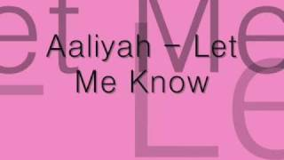Aaliyah - At Your Best You Are Loved (Let Me Know)