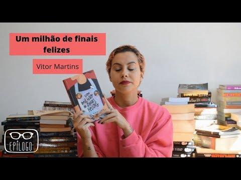 Um milhão de finais felizes (Vitor Martins) - Epílogo Literatura