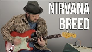 "How to Play ""Breed"" By Nirvana on Guitar"
