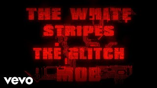 Seven Nation Army (The Glitch Mob Remix) (Official Video)