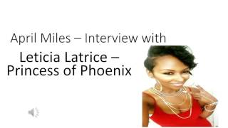 Leticia Latrice – Interview with April Miles - Beauty + Brains Model in Better Perspective Magazine