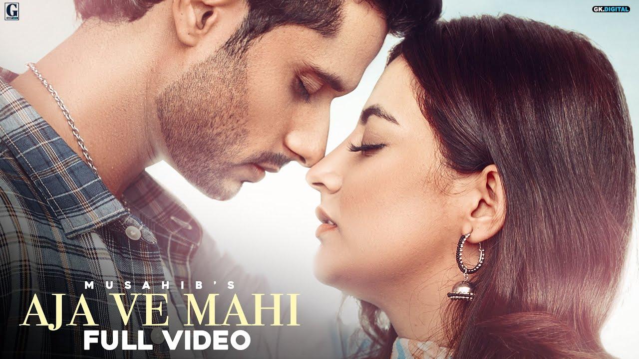 Aja Ve Mahi| Musahib Lyrics