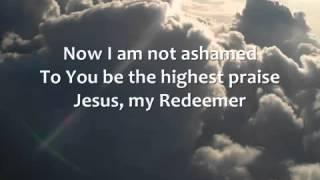 Chris Tomlin   Jesus, My Redeemer   Lyrics