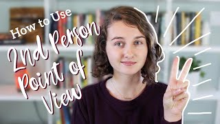 How to Write in 2nd Person POV | Writing Tips
