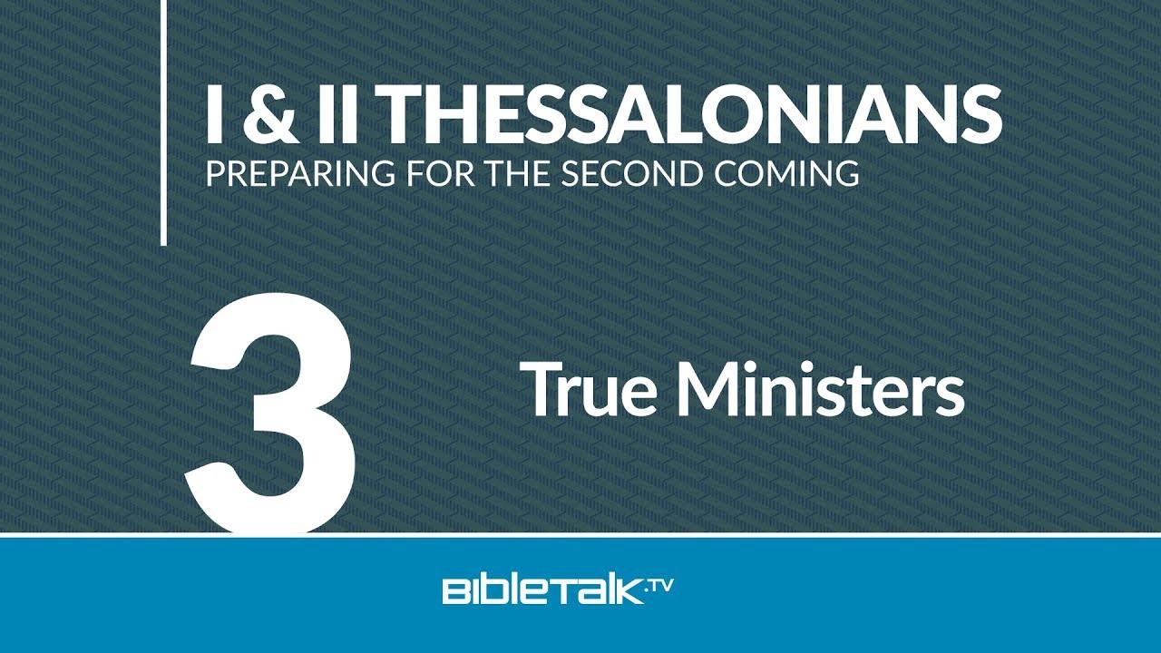 3. True Ministers
