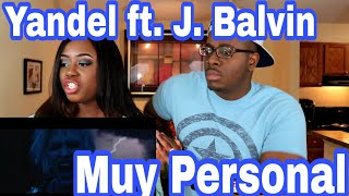 Yandel   Muy Personal Ft. J Balvin  Couple Reacts