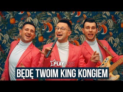 Playboys Będę Twoim King Kongiem Oficjalny Teledysk