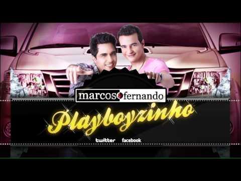 Playboyzinho - Marcos e Fernando