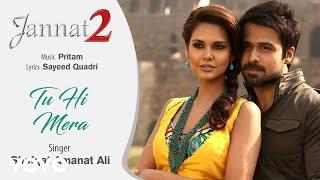 Tu Hi Mera Audio Song - Jannat 2|Emraan Hashmi, Esha