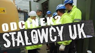 STALOWCY UK Odcinek 2, Polski Serial Dokumentalny O Polakach Pracujących W Londynie