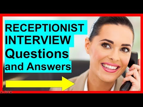 7 RECEPTIONIST INTERVIEW Questions and Answers (PASS!)