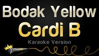 Cardi B - Bodak Yellow (Karaoke Version)