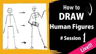 How To Draw Human Figures - Session 1 - Live   Vaanarsena Studios