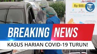 BREAKING NEWS: 21 Juli 2021 Kasus Positif Covid-19 Turun! Total Pasien Terkonfirmasi 2.983.830