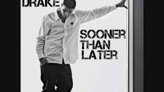 Drake - Sooner Than Later (Chopped and Screwed)