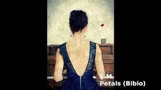 EM Petals (Bibio   Cover)