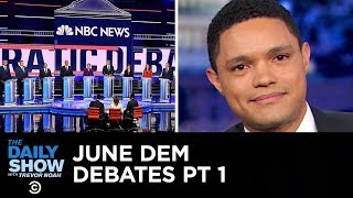 Votegasm 2020: June Democratic Debates - Night One | The Daily Show