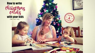How to write Christmas cards with the kids!