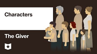 The Giver by Lois Lowry | Characters