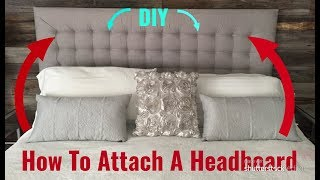 EASY WAY TO  SECURE DIY HEADBOARDS!