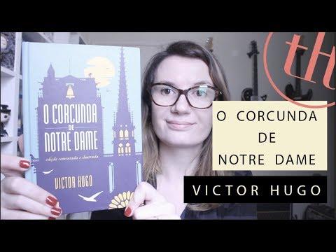O corcunda de Notre Dame (Victor Hugo) | Tatiana Feltrin