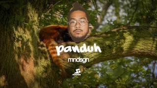 Mndsgn - Panduh (1 FOR BUBBA)