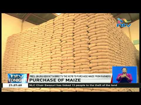 President Kenyatta directs the NCPB to purchase maize from farmers