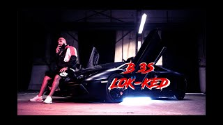 B3S ►LOK KED  [ Official Video ](prod By: DMSBEATZ&YEZY)