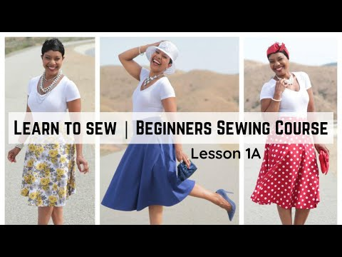 Learn to Sew | Beginners Sewing Course (Lesson 1A)