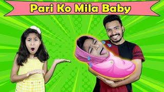 Pari Ko Mila Chota Baby | Funny Video | Pari's Lifestyle