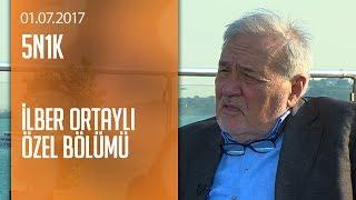 İlber Ortaylı Cüneyt Özdemir'in sorularını yanıtladı - 5N1K 01.07.2017 Cumartesi