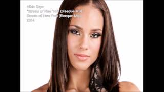 Alicia Keys - Streets of New York (Bleeque-Mix)